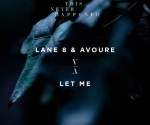 Lane 8 and Avoure Release 'Let Me'