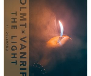 "DLMT and Vanrip Partner Up to Release New Single ""The Light"""