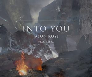 Jason Ross Releases Into You feat. Karra on Ophelia Records