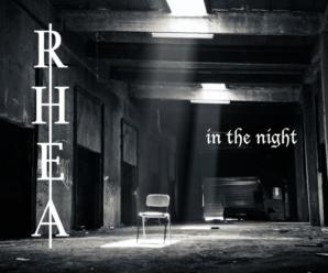 RHEA – In The Night