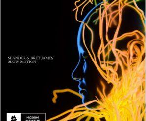 """Slander & Bret James Release New Melodic Track """"Slow Motion"""""""