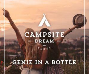 Campsite Dream – Genie In A Bottle