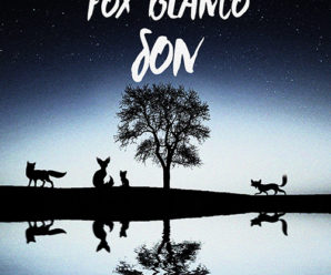 Fox Blanco – Son