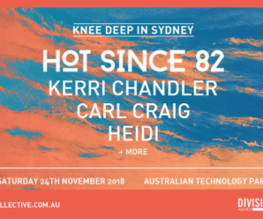 Hot Since 82, Kerri Chandler and more to play huge Sydney warehouse party