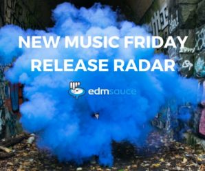 New EDM Release Radar | July 13th | WTF Is Coming Out Friday?