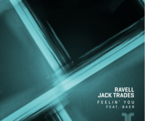 Ravell and Jack Trades Release Incredible Deep-Pop Track
