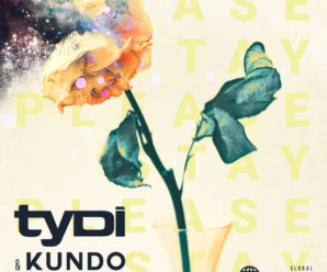 TyDi & Kundo – Please Stay (Ft. London Thor)