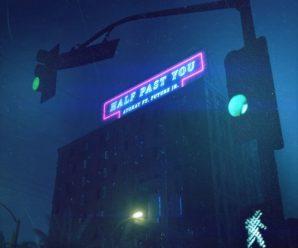 ayokay – Half Past You (feat. Future Jr.)