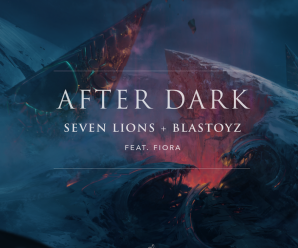 "Seven Lions collaborates with Blastoyz and Fiora for ""After Dark"""