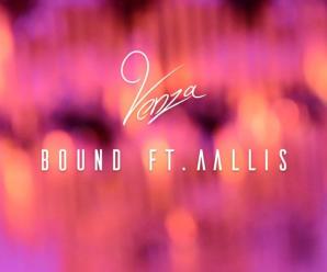 VENZA – Bound (ft. Aallis)