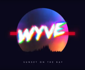 WYVE – Sunset On The Bay
