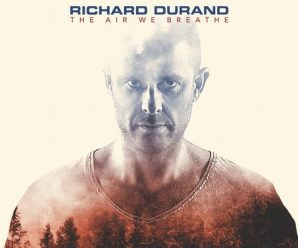 """Richard Durand Releases 1st Album In 6 Years With """"The Air We Breathe"""""""
