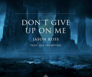 Jason Ross blends types with new single, 'Don't Give Up On Me'