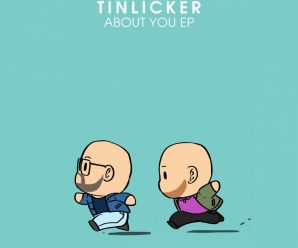 Tinlicker proceed their campaign to progressive success on 'About You' EP – Dancing Astronaut