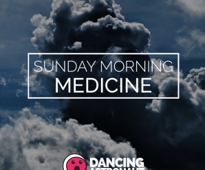 Sunday Morning Medicine Vol 164, that includes Disclosure, Lane eight, Bonobo, + extra – Dancing Astronaut