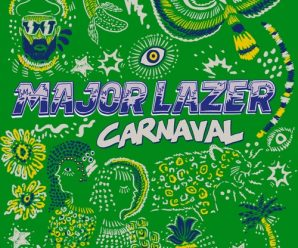 Good Morning Mix: Major Lazer make Brazil-centric carnaval combine – Dancing Astronaut