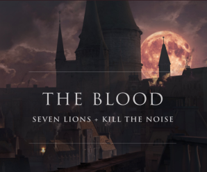 Seven Lions and Kill The Noise naked their enamel on 'The Blood'