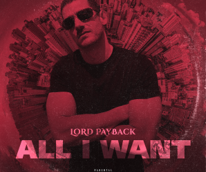 "Lord Payback –  ""All I Want"""