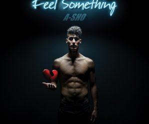 A-SHO – Feel Something (Famba Remix) – Dancing Astronaut