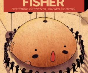 Fisher drops 'Crowd Control' [STREAM]