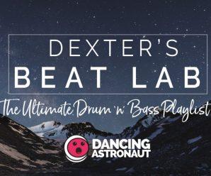 Dexter's Beat Laboratory Vol. 100: The Ultimate Drum 'n' Bass Playlist