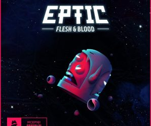 """Eptic's releases """"Flesh & Blood"""" EP with Dillon Francis collab – Dancing Astronaut"""
