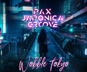 Pax Japonica Groove Drops Mesmerizing Performance On 'Wobble Tokyo'