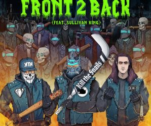 SNAILS, Kill The Noise, and Sullivan King are back together on 'Front 2 Back'