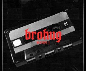 BROHUG – Mixtape 1 – Dancing Astronaut