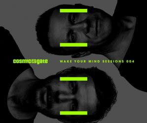 Cosmic Gate Presents Another Euphoric Wake Your Mind Sessions