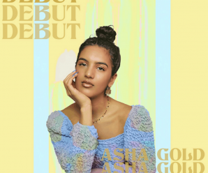 Asha Gold – Debut