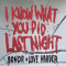 Sondr x Love Harder – I Know What You Did Last Night