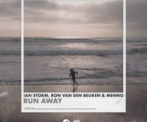 Ian Storm, Run van den Beuken & Menno – Run Away