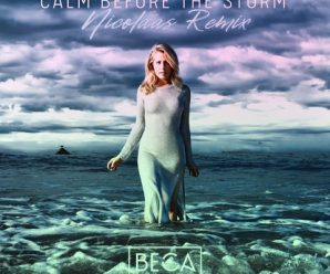"""Nicolaas Remixes """"Calm Before the Storm"""" by Beca"""