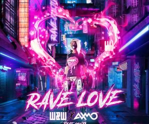 W&W & AXMO ft. Sonja – Rave Love