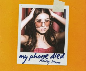 "Ashley Sienna Unveils Second Single, ""My Phone Died,"" Off Upcoming EP Out Of My Head"