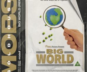 MOBS – Big World (GOLDHOUSE Remix)