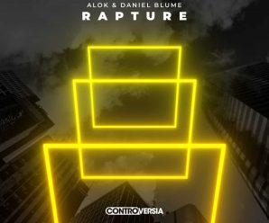 ALOK & DANIEL BLUME JOIN FORCES ON NEW SINGLE 'RAPTURE'