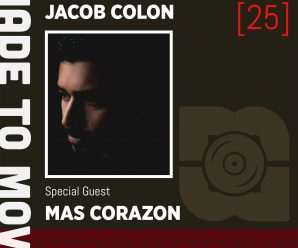 Tune Into December's 'Made To Move Radio' With Jacob Colon