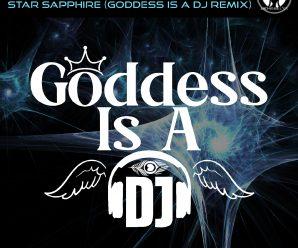 "Nathassia Drops 'Goddess Is A DJ' remix of ""Star Sapphire"""
