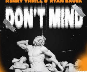"""H3nry Thr!ll Releases First Single of 2021, """"Don't Mind"""""""