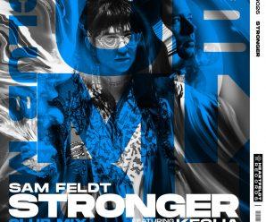 Sam Feldt Drops New Club Mix of 'Stronger' (feat. Kesha)
