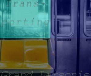 Stream 'Trans-porting' By Grand Larsonie