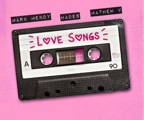 """Mark Mendy and HADES send you """"Love Songs"""" with Mathew V"""