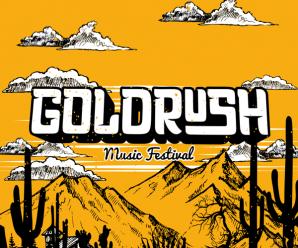 The Return of Goldrush Music Festival Will Be Epic