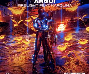 Argui – Firelight feat. Karolina