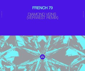 """VER:WEST Puts Melodic Spin On """"Diamond Veins"""" by French 79"""